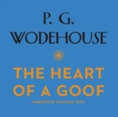 The Heart of a Goof - eAudiobook