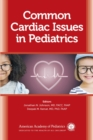 Common Cardiac Issues in Pediatrics - eBook