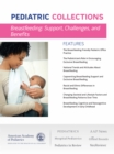 Breastfeeding: Support, Challenges, and Benefits : Provide clinical breastfeeding support, mitigate challenges, and discover developmental benefits - eBook
