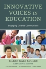 Innovative Voices in Education : Engaging Diverse Communities - eBook