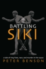 Battling Siki : A Tale of Ring Fixes, Race, and Murder in the 1920s - eBook