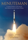Minuteman : A Technical History of the Missile That Defined American Nuclear Warfare - eBook