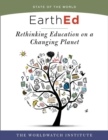 EarthEd : Rethinking Education on a Changing Planet (State of the World) - Book