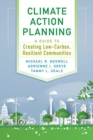 Climate Action Planning : A Guide to Creating Low-Carbon, Resilient Communities - Book