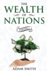 The Wealth of Nations Volume 2 (Books 4-5) : Annotated - Book