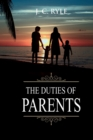 The Duties of Parents : Annotated - Book