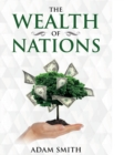 The Wealth of Nations : Annotated - Book