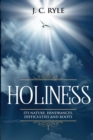 Holiness : It's Natures, Hindrances, Difficulties and Roots (Annotated) - Book