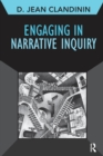 Engaging in Narrative Inquiry - Book