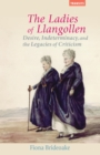 The Ladies of Llangollen : Desire, Indeterminacy, and the Legacies of Criticism - Book