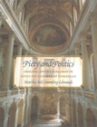 Piety and Politics : Imaging Divine Kingship in Louis Xiv's Chapel at Versailles - Book