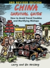 China Survival Guide : How to Avoid Travel Troubles and Mortifying Mishaps, 3rd Edition - Book