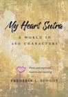 My Heart Sutra : A World in 260 Characters - Book