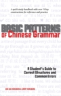 Basic Patterns of Chinese Grammar : A Student's Guide to Correct Structures and Common Errors - eBook