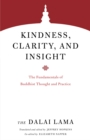 Kindness, Clarity, and Insight : The Fundamentals of Buddhist Thought and Practice - Book