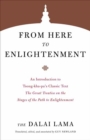 From Here to Enlightenment : An Introduction to Tsong-kha-pa's Classic Text. The Great Treatise on the Stages of the Path to Enlightenment - Book