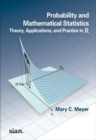 Probability and Mathematical Statistics : Theory, Applications, and Practice in R - Book