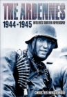 The Ardennes, 1944-1945 : Hitler's Winter Offensive - eBook