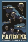 The Paratrooper Training Pocket Manual 1939-1945 - Book