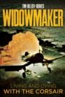 Widowmaker : Living and Dying with the Corsair - eBook