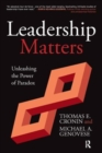 Leadership Matters : Unleashing the Power of Paradox - Book