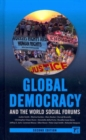 Global Democracy and the World Social Forums - Book