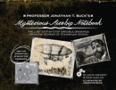 Professor Jonathan T. Buck's Mysterious Airship Notebook : The Lost Step-by-Step Schematic Drawings from the Pioneer of Steampunk Design - Book