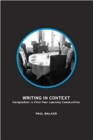 Writing in Context : Composition in First-Year Learning Communities - Book