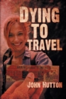 Dying to Travel - Book