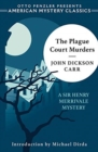 The Plague Court Murders - A Sir Henry Merrivale Mystery - Book