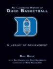 An Illustrated History of Duke Basketball : A Legacy of Achievement - Book