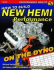 How to Build New Hemi Performance on the Dyno : Optimal Parts Combos for Max Horsepower - Book