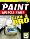 How to Paint Muscle Cars like a Pro - Book