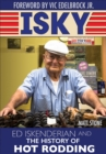 Isky: Ed Iskenderian and the History of Hot Rodding - eBook