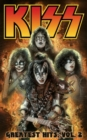Kiss : Kiss: Greatest Hits Volume 2 Greatest Hits Volume 2 - Book