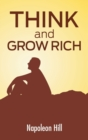 Think and Grow Rich : The Secret to Wealth Updated for the 21st Century - Book