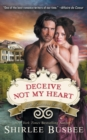 Deceive Not My Heart (the Louisiana Ladies Series, Book 1) - Book