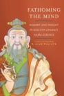Fathoming the Mind : Inquiry and Insight in Dudjom Lingpa's Vajra Essence - eBook