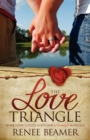 The Love Triangle : What Every Couple Needs for a Successful Marriage - eBook