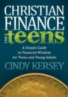 Christian Finance for Teens : A Simple Guide to Financial Wisdom for Teens and Young Adults - eBook