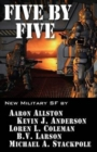 Five by Five : Five Short Novels by Five Masters of Military Science Fiction - Book