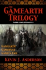 Gamearth Trilogy : Gamearth Trilogy Omnibus: Gamearth, Gameplay, Game's End - Book