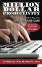Million Dollar Productivity - Book