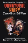 Unnatural Hairy Zomnibus Edition : Contains Two Complete Novels: Unnatural Acts and Hair Raising - Book