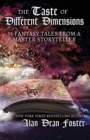 The Taste of Different Dimensions : 15 Fantasy Tales from a Master Storyteller - Book