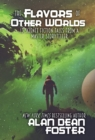 The Flavors of Other Worlds : 13 Science Fiction Tales from a Master Storyteller - Book