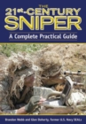 The 21st Century Sniper : A Complete Practical Guide - Book