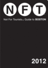 Not for Tourists Guide to Boston - Book