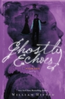 Ghostly Echoes - Book
