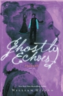 Ghostly Echoes : A Jackaby Novel - Book